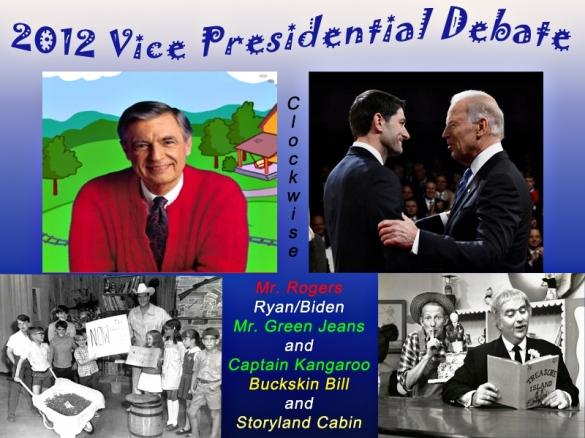 Mr. Rogers, Ryan, Biden, Captain Kangaroo and Mr. Green Jeans, Buckskin Bill Black and Storyland