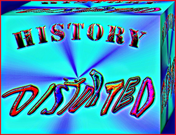 History Distorted